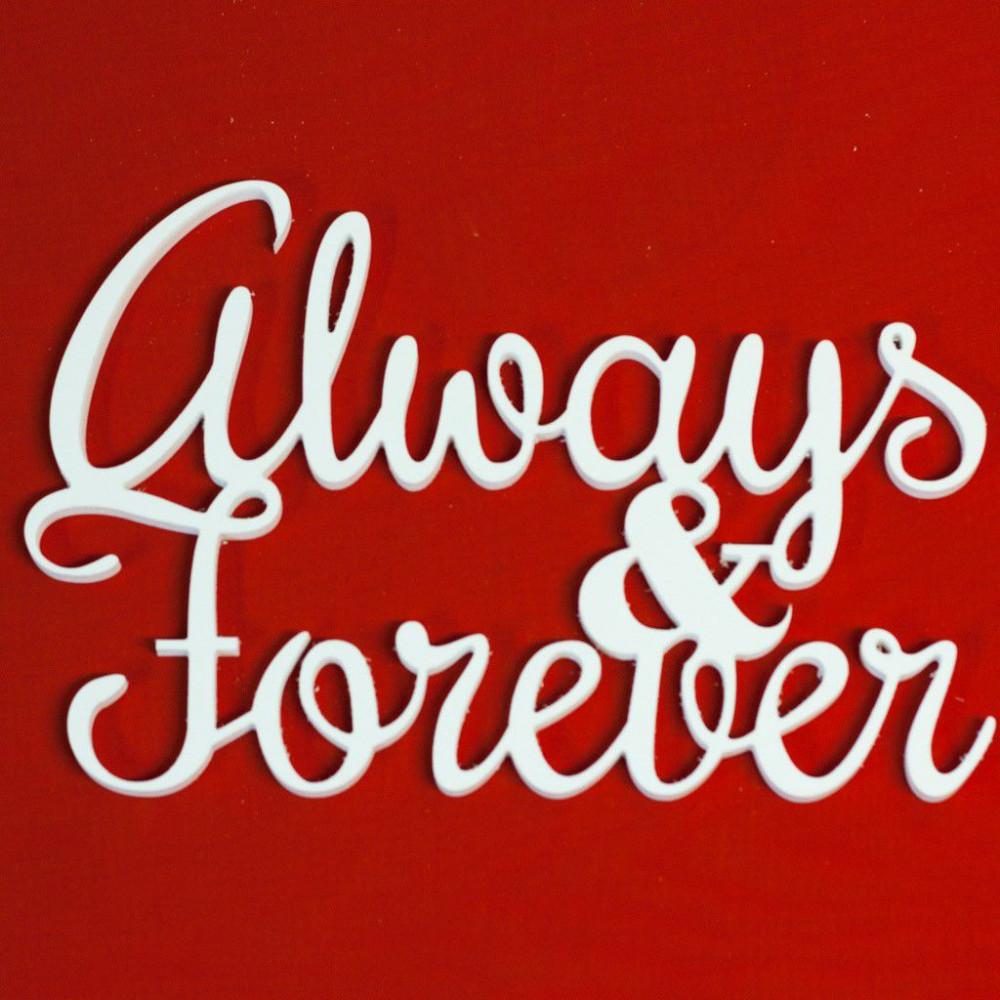"""Буквы на свадьбу - слово """"Always and Forever"""""""