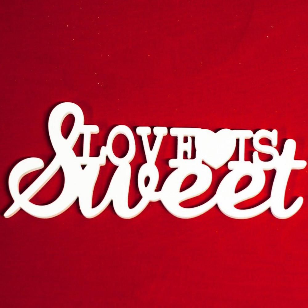 """Буквы на свадьбу - слово """"Love is sweet"""" с сердечком"""